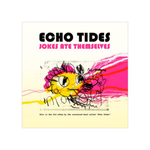 Echo Tides, Jokes Ate Themselves
